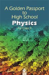 A Golden Passport to High School Physics for class