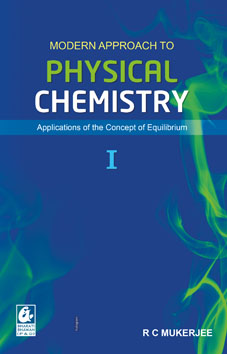 Modern Approach to Physical Chemistry Vol 1