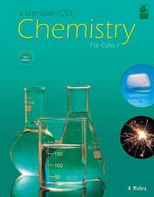 Essential ICSE Chemistry for Class 7