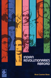 Indian Revolutionaries Abroad