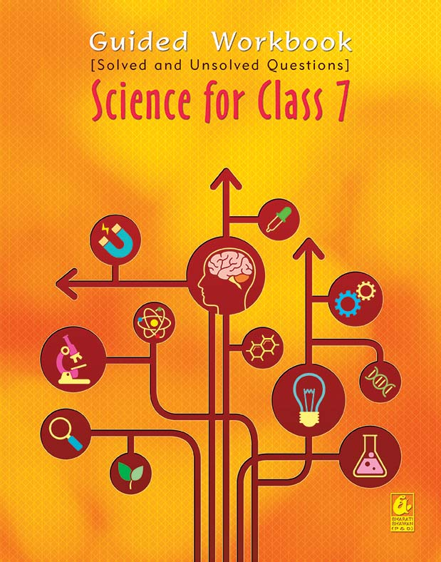 Guided Workbook: Science for Class 7