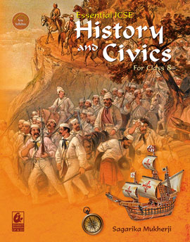 Essential ICSE History and Civics for Class 8