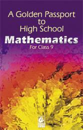 A Golden Passport to High School  Mathematics for