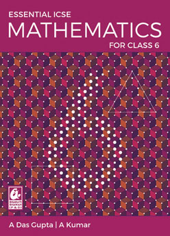 Essential ICSE Mathematics for Class 6