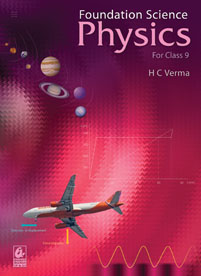 Foundation Science: Physics for Class 9