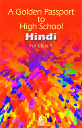 A Golden Passport to High School  Hindi for class