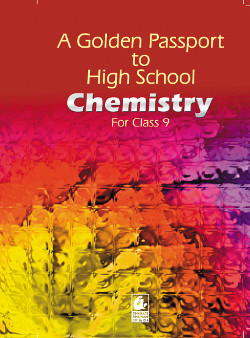 A Golden Passport to High School  Chemistry for cl