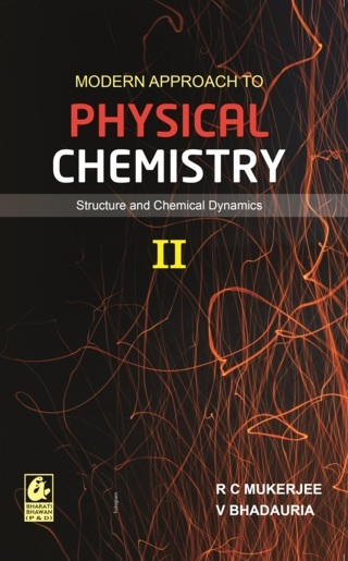 Modern Approach to Physical Chemistry Vol. 2