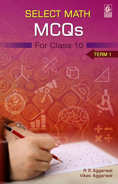 Select Math MCQs for Class 10-Term 1