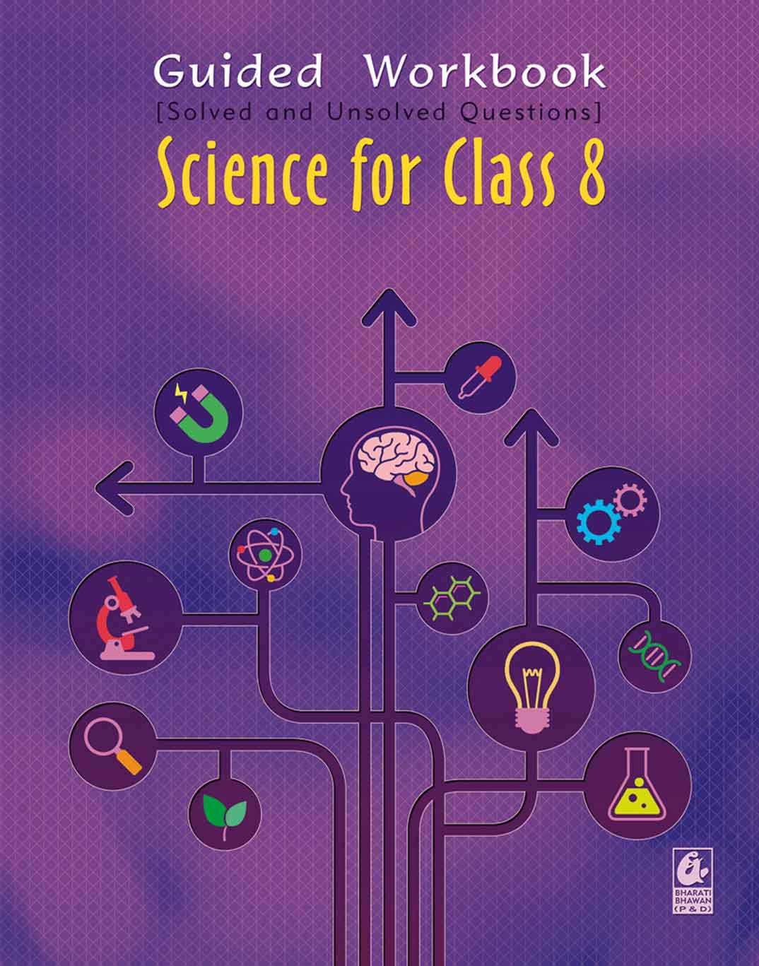 Guided Workbook: Science for Class 8