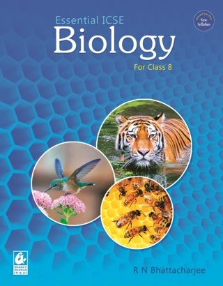 Essential ICSE Biology for Class 8