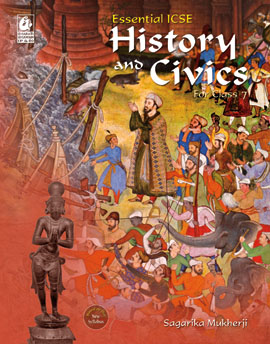 Essential ICSE History and Civics for Class 7