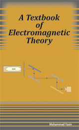 A Textbook of Electromagnetic Theory