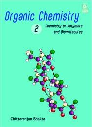 Organic Chemistry Volume 2: Chemistry of Polymers