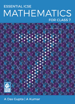 Essential ICSE Mathematics for Class 7