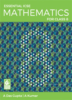 Essential ICSE Mathematics for Class 8