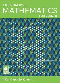 Essential ICSE Mathematics for Class 8