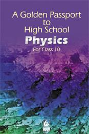 A Golden Passport to High School  Physics for clas