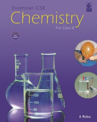 Essential ICSE Chemistry for Class 8