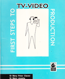 First Steps to TV-Video Production