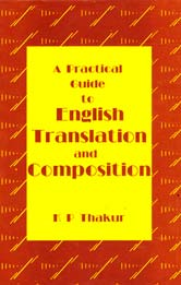 A Practical Guide to English Translation and Compo