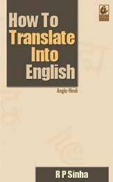 How to Translate into English (Anglo-Hindi)