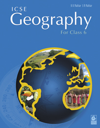 ICSE Geography for Class 6